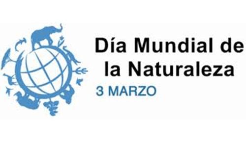 3 de marzo, Día Mundial de la Naturaleza