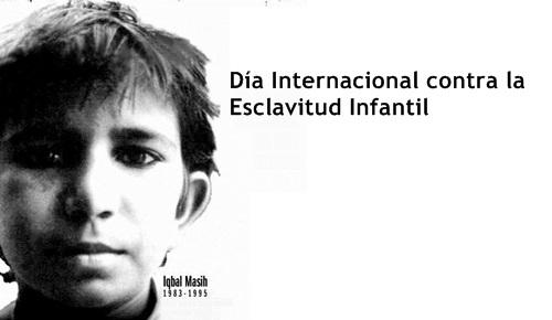 16 de abril, día internacional contra la esclavitud infantil