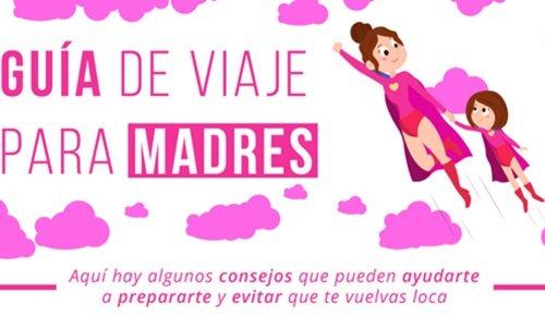 Guía de viaje para madres: 15 prácticos consejos para viajar con niños